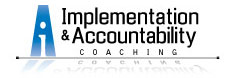 Implementation and Accountability Coaching